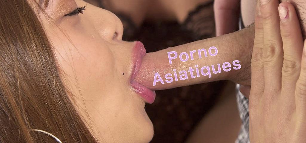 Porno asiatiques